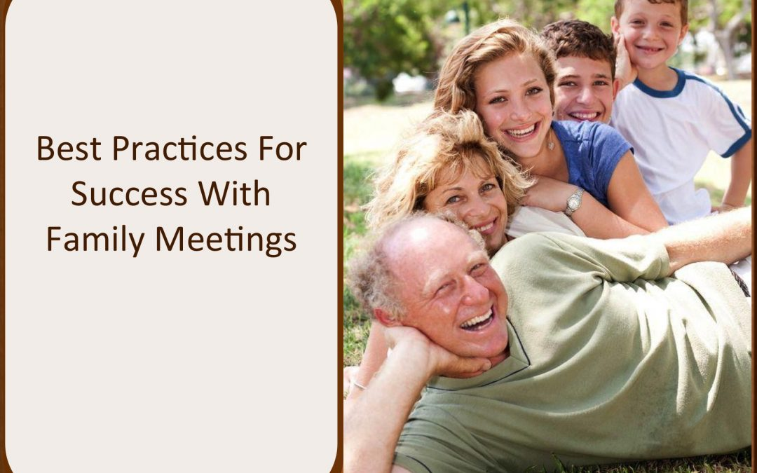 Best Practices For Success With Family Meetings – CFP Approved Course