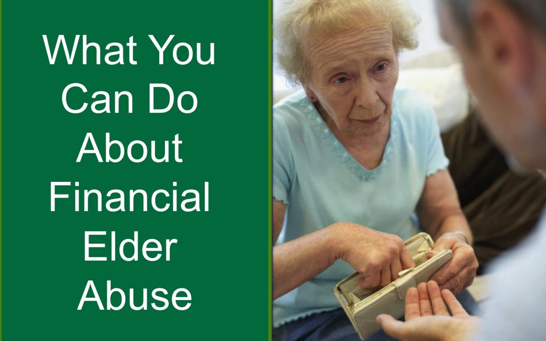 What You Can Do About Financial Elder Abuse – CFP Approved Course