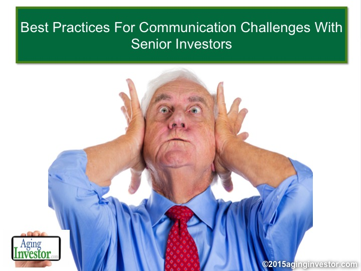 Best Practices For Communication Challenges With Senior Investors – CFP Approved Course